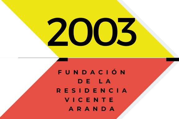 Conoce quienes somos: 2003 Fundación de la Residencia Vicente Aranda